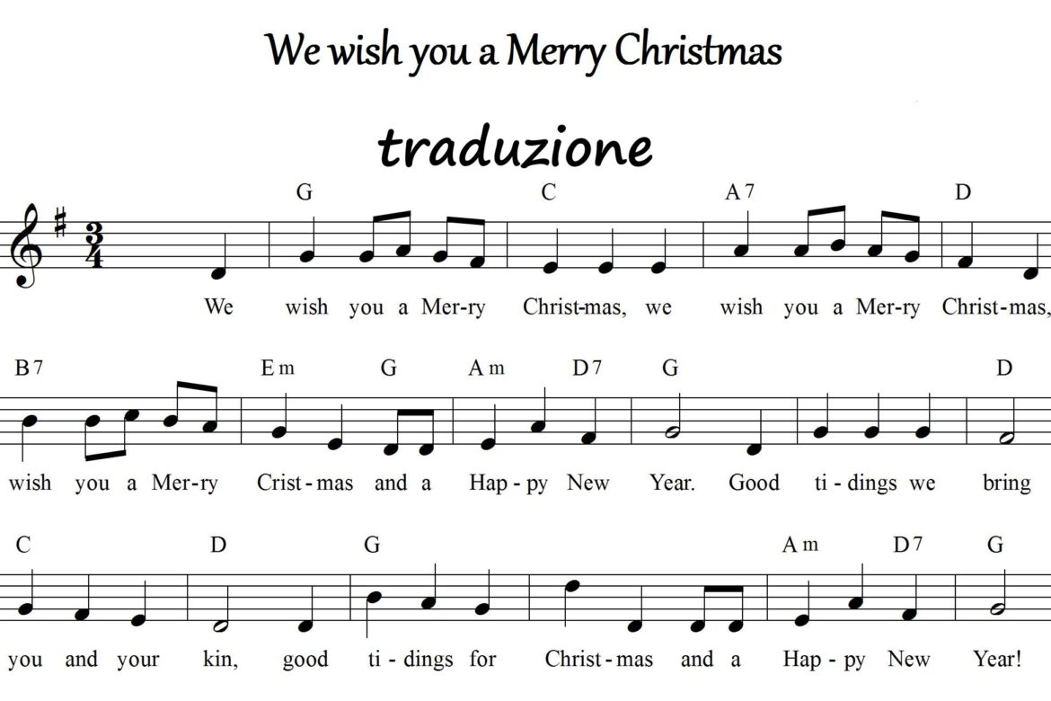 "Traduzione canzone Natale ""We wish you a Merry Christmas"""