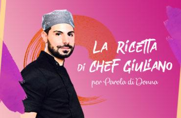 chef giuliano ricetta